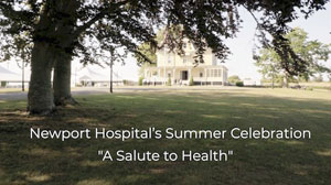 Newport Hospital Summer Celebration